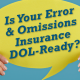 Professional Liability Insurance (E&O)
