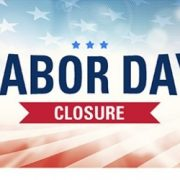 Labor Day Observance – Office Closed Monday, September 4th